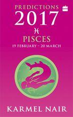 Pisces Predictions 2017 - Karmel Nair