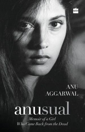 Anusual: Memoir of a Girl Who Came Back from the Dead book image