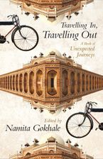 travelling-in-travelling-out-a-book-of-unexpected-journeys
