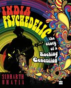 india-psychedelic-the-story-of-rocking-generation
