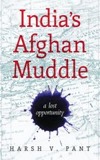 indias-afghan-muddle