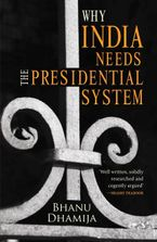why-india-needs-the-presidential-system
