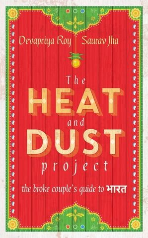 The Heat and Dust Project