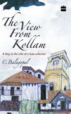 the-view-from-kollam-a-day-in-the-life-of-a-sub-collector