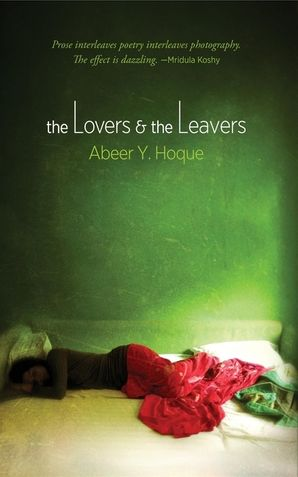 The Lovers and the Leavers Hardcover  by Abeer Y. Hoque