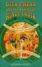gita-press-and-the-making-of-hindu-india