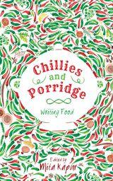Chillies and Porridge: Writing Food