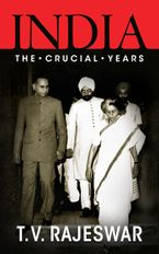 india-the-crucial-years