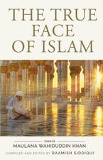 The True Face of Islam: Essays