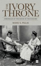 ivory-throne-chronicles-of-the-house-of-travancore