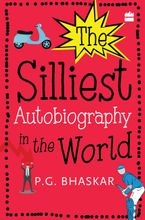 The Silliest Autobiography in the World