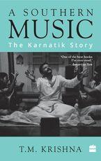 a-southern-music-the-karnatik-story
