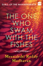 the-one-who-swam-with-the-fishes-girls-of-the-mahabharata
