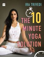 the-10-minute-yoga-solution
