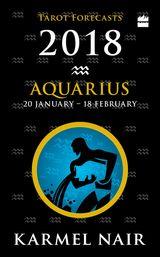 Aquarius Tarot Forecasts 2018
