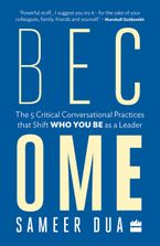 become-the-5-critical-conversational-practices-that-shift-who-you-be-as-a-leader