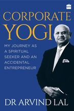 corporate-yogi-my-journey-as-a-spiritual-seeker-and-an-accidental-entrepreneur