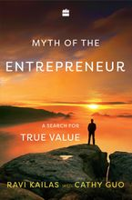 myth-of-the-entrepreneur-a-search-for-true-value