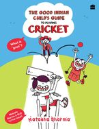the-good-indian-childs-guide-to-playing-cricket