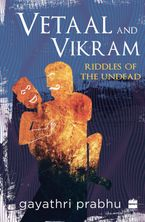 Vetaal and Vikram: Riddles of the Undead