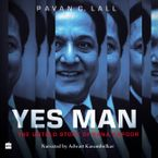Yes Man Downloadable audio file UBR by Pavan C. Lall