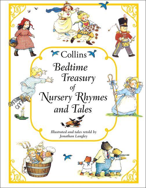 Bedtime Treasury Of Nursery Rhymes And Tales