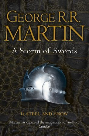Cover image - A Storm of Swords: Steel and Snow [Part 1]