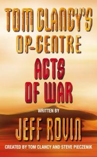 acts-of-war-tom-clancys-op-centre