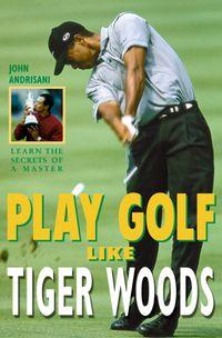 play-golf-like-tiger-woods