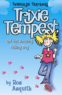 trixie-tempest-and-the-amazing-talking-dog