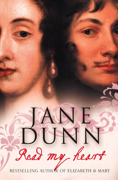 Read My Heart: Dorothy Osborne & Sir William Temple, A Love Story in theAge of Revolution