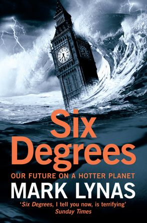 Cover image - Six Degrees: Our Future on a Hotter Planet