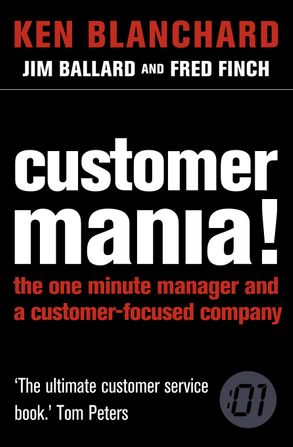 Customer Mania It S Never Too Late To Build A Customer