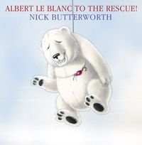 albert-le-blanc-to-the-rescue