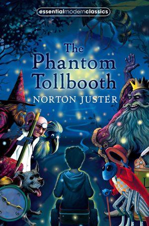 Collins Modern Classics: The Phantom Tollbooth