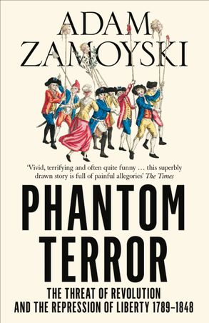 Cover image - Phantom Terror: The Threat of Revolution and the Repression of Liberty 1789-1848