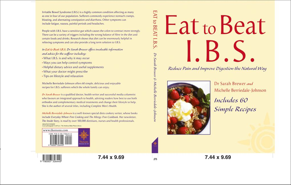 Eat to Beat - I B S : Simple Self Treatment to Reduce Pain