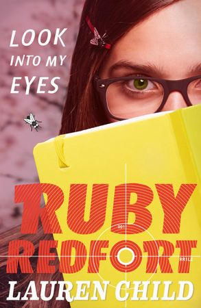 Cover image - Ruby Redfort (1) - Look Into My Eyes
