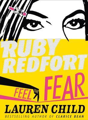 Cover image - Ruby Redfort (4) - Feel the Fear