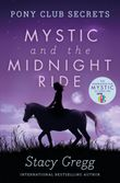 mystic-and-the-midnight-ride-pony-club-secrets-book-1