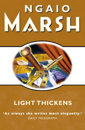 Cover image - Light Thickens (The Ngaio Marsh Collection)