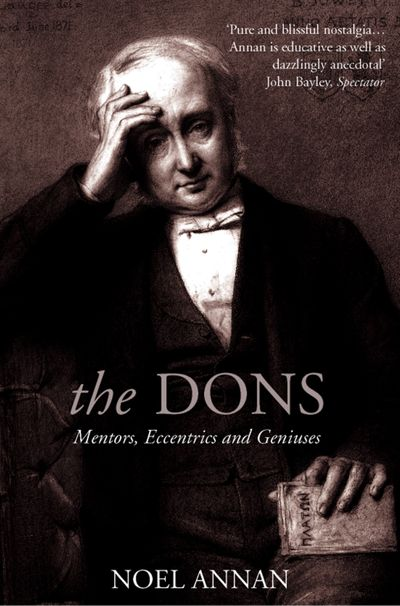 The Dons: Mentors, Eccentrics and Geniuses (Text Only)
