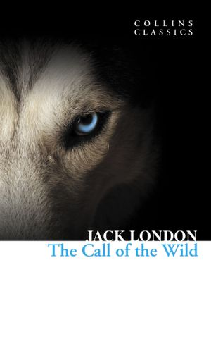 Picture of Collins Classics: The Call of the Wild