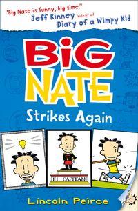 big-nate-strikes-again-big-nate-book-2