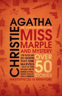 miss-marple-miss-marple-and-mystery-the-complete-short-stories-miss-marple