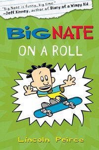 big-nate-on-a-roll-big-nate-book-3