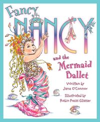 fancy-nancy-and-the-mermaid-ballet