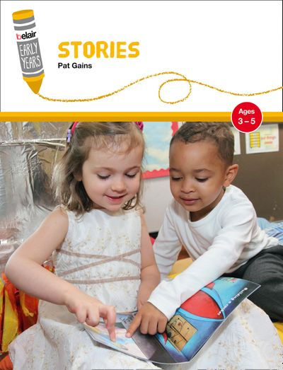 Belair: Early Years Stories Ages 3 to 5