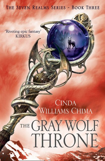 The Gray Wolf Throne (The Seven Realms Series Book 3)