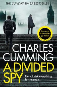 a-divided-spy-thomas-kell-spy-thriller-book-3